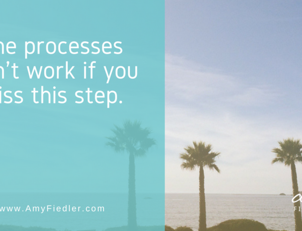 The processes won't work if you miss this step