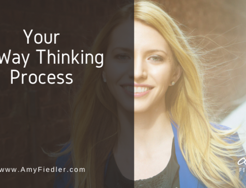 Your 3-Way Thinking Process